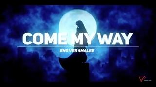 کاور انگلیسی آهنگ Come My Way از انیمه Inuyasha ساخته شده توسط Amalee